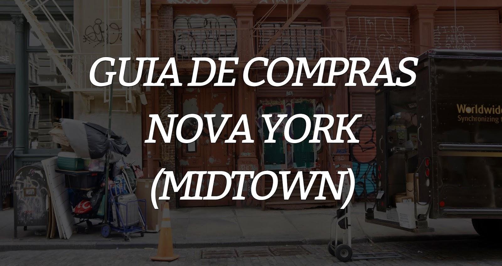 Guia de compras: Nova Iorque (Parte 5)
