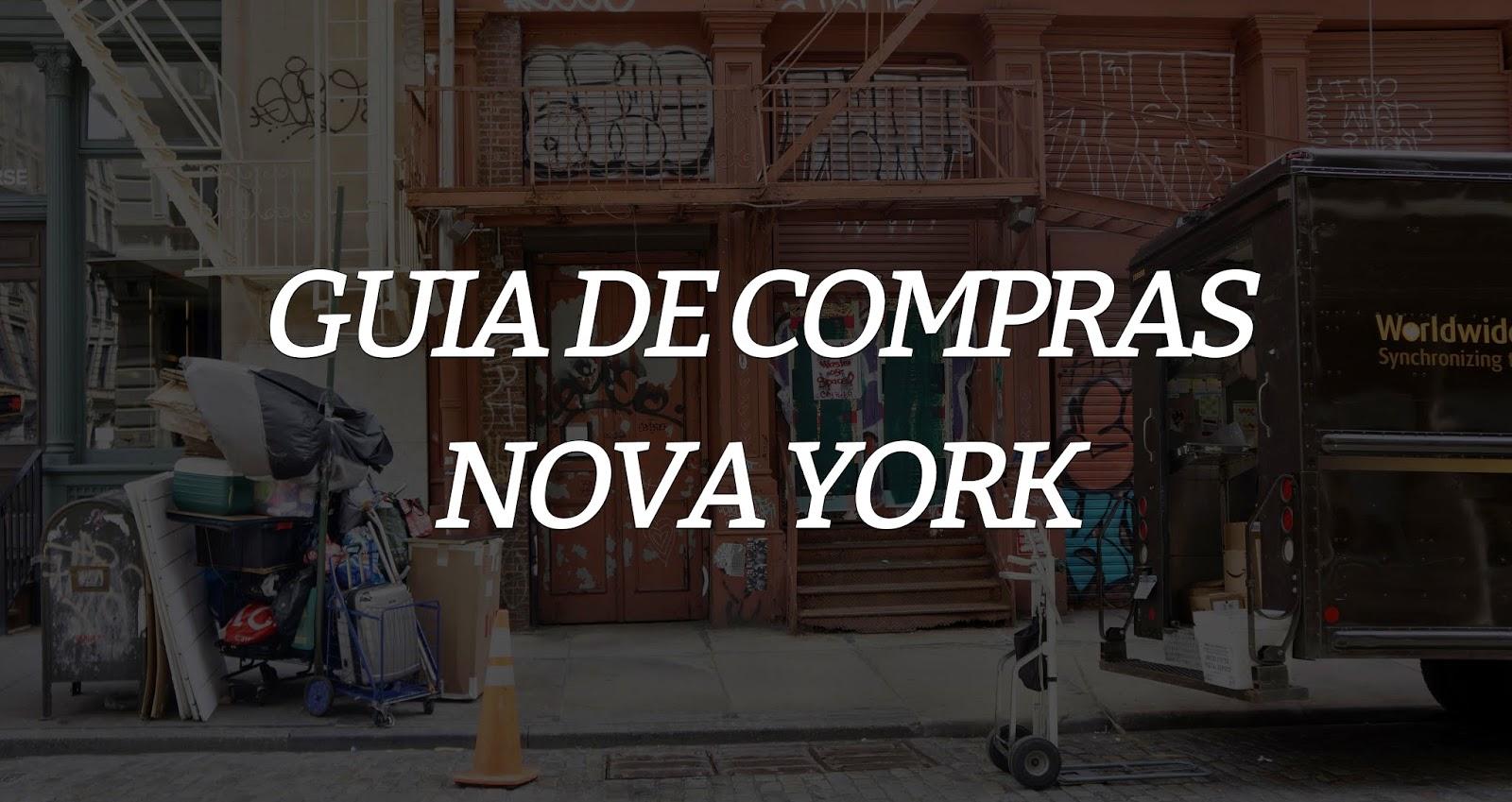 Guia de compras: Nova Iorque (Parte 1)
