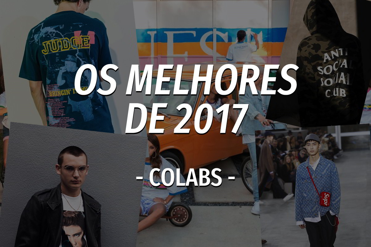 Os melhores de 2017 – Collabs