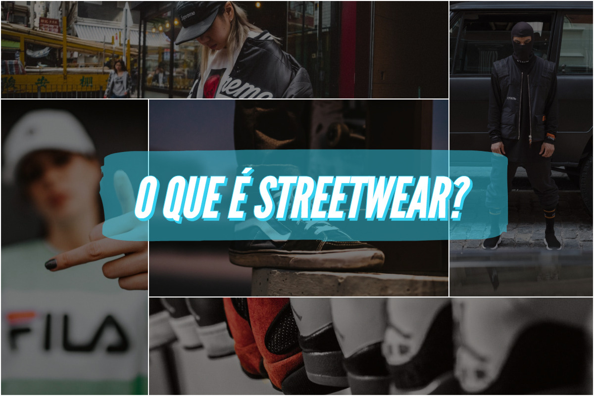 Afinal, o que é streetwear?