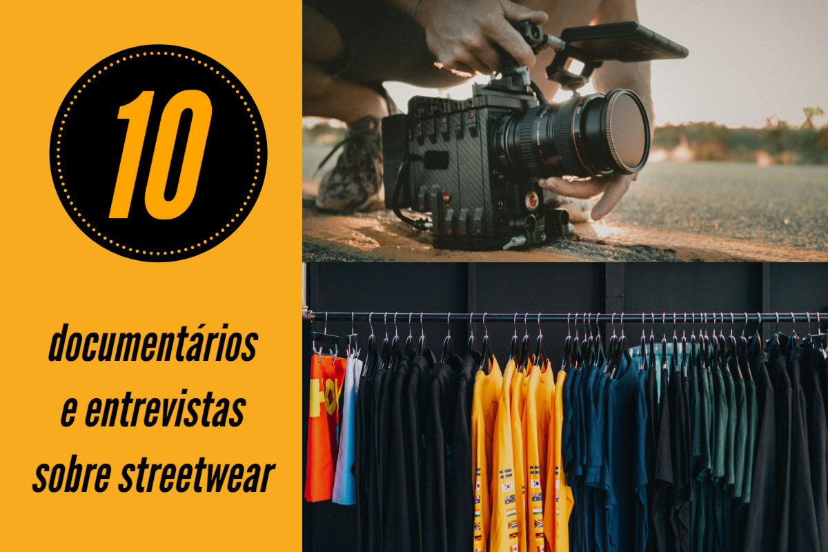 10 documentários e entrevistas sobre streetwear