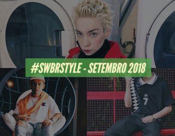 Os melhores do #SWBRSTYLE (Setembro 2018)
