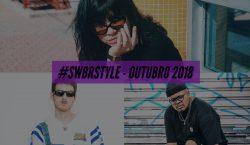 Os melhores do #SWBRSTYLE (Outubro 2018)