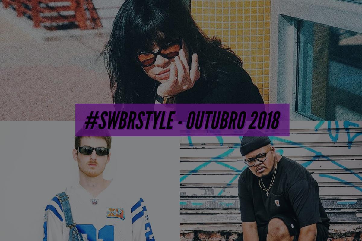 swbrstyle outubro 2018 - Os melhores do #SWBRSTYLE (Outubro 2018)