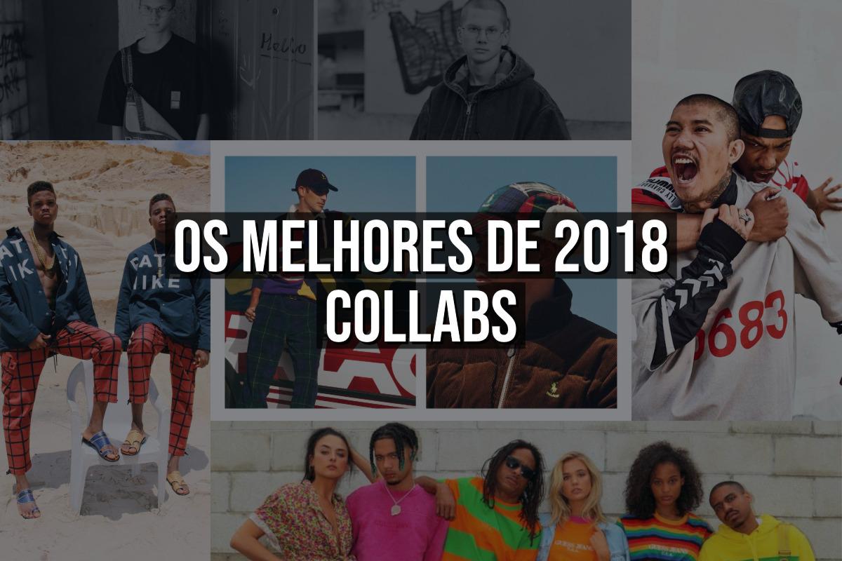 os melhores de 2018 collabs - Os melhores de 2018 – Collabs