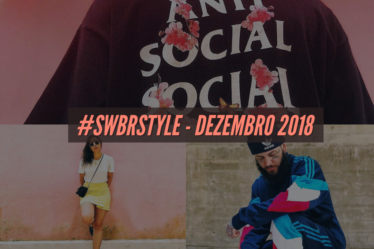 os melhores do swbrstyle dezembro 2018 - Os melhores do #SWBRSTYLE (Dezembro 2018)