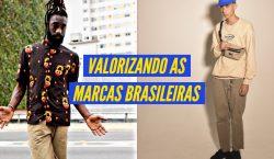 Temos que valorizar às marcas brasileiras de streetwear